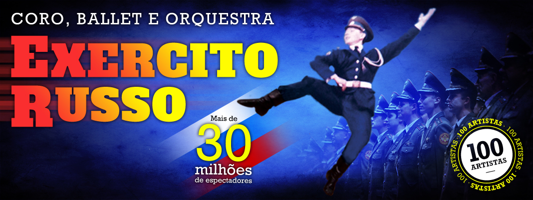 Coro, Ballet e Orquestra do Exercito Russo