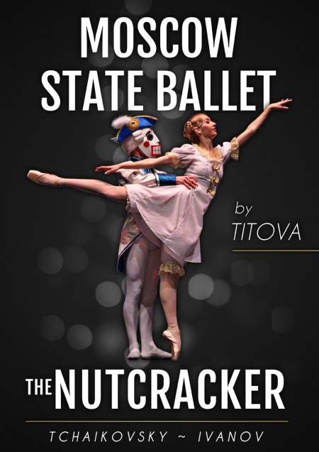 THE NUTCRACKER - Moscow State Ballet