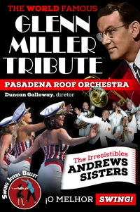 THE WORLD FAMOUS GLENN MILLER TRIBUTE- Pasadena Roof Orchestra