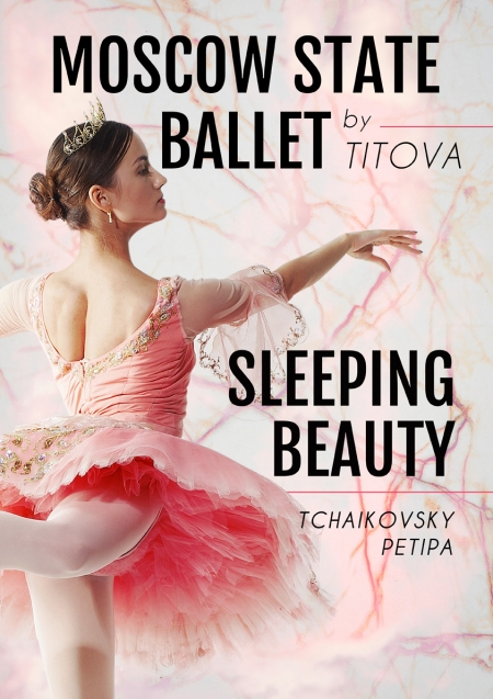 SLEEPING BEAUTY - Moscow State Ballet