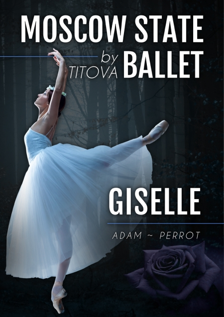 GISELLE - Moscow State Ballet